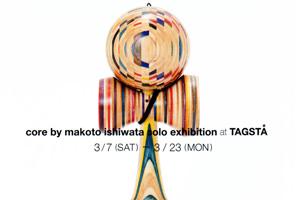 tagsta-core by makoto ishiwata solo exhibition at TAGSTA-thumb